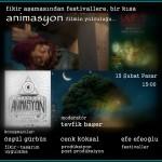 """""""Fikir Aşamasından Festivallere, Bir Kısa Animasyon Filmin Yolculuğu"""""""