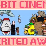 8-BIT CINEMA – SPIRITED AWAY & PRINCESS MONONOKE