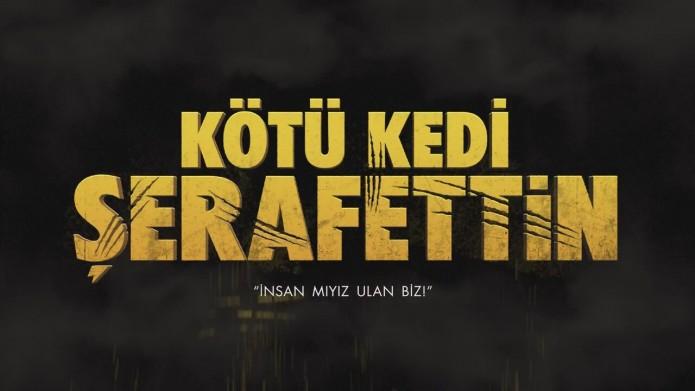 kotu-kedi-serafettin-filmi-tanitim-fragmani_8736361-7460_1280x720