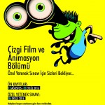 Çizgi Film ve Animasyon Bölümü Özel Yetenek Sınavı için sizleri bekliyor…