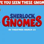 SHERLOCK GNOMES'TAN İLK FRAGMAN YAYINLANDI