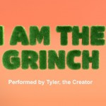 TYLER, THE CREATOR – I AM THE GRINCH (THE GRINCH LİRİK VİDEO)