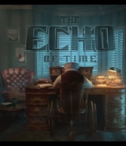 THE ECHO OF TIME (KISA ANİMASYON)