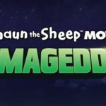 SHAUN THE SHEEP MOVIE: FARMAGEDDON'DAN İLK FRAGMAN YAYINLANDI